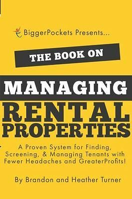 Book on Managing Rental Properties : A Proven System for Finding, Screening, ...