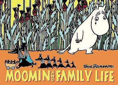 Moomin and Family Life: By Jansson, Tove