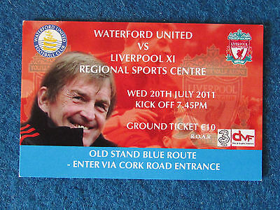 Waterford United v Liverpool XI - 20/7/20111 - Friendly Ticket -