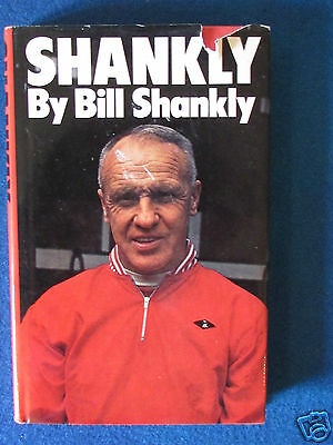 Shankly - by Bill Shankly - Liverpool FC - Published in 1976 - Hardback Book