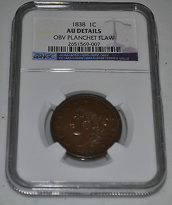 1838 1C Coronet One Cent Penny Graded by NGC as AU Details Planchet Flaw