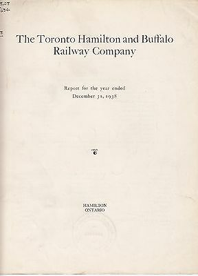 The Toronto Hamilton & Buffalo Railway Company Annual Report 1938