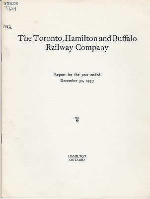 The Toronto Hamilton & Buffalo Railway Company Annual Report 1953