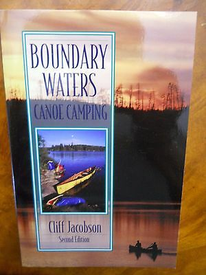 Boundary Waters Canoe Camping by Cliff Jacobson (2000,...
