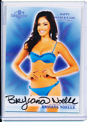 2015 Benchwarmer BRYIANA NOELLE MOTHER'S DAY Autograph