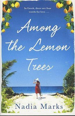 Among the Lemon Trees by Nadia Marks Paperback Book New