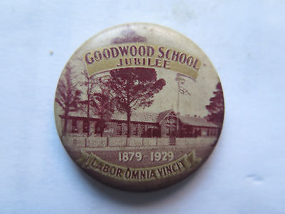 BADGE or TINNIE for GOODWOOD SCHOOL JUBILEE 1879 to 1929 SOUTH AUSTRALIA
