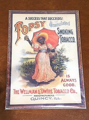 "Antique Vintage Advertising Print Wellman  & Dwire ""Topsy"" Smoking Tobacco"