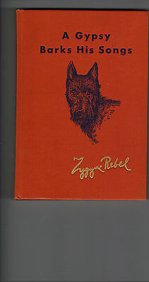 ~SCOTTIE SCOTTY Dog bk A GYPSY BARKS HIS SONGS~Scottish terrier HC ZYGYNE REBEL
