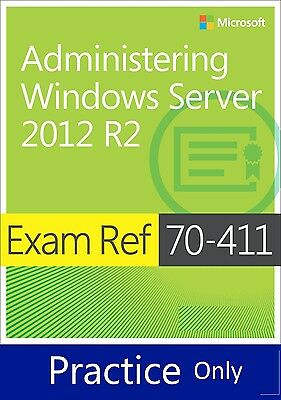 Exam 70–411 Administering Windows Server 2012, Practice Q&A PDF Copy Only