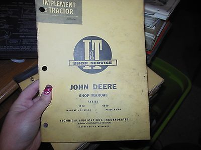 I&t Shop Service Manual - John Deere Series 3010 & 4010 Tractors