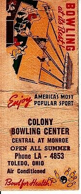 Colony Bowling Center Toledo Ohio OH Central/Monroe St. Old Matchcover