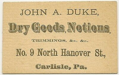 Vintage Antique Advertising Card- John A. Duke- Dry Goods& Notions- Carlisle, PA