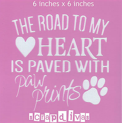 Scrapbooking - STENCILS TEMPLATES MASKS SHEET - Dog Quote Design 603