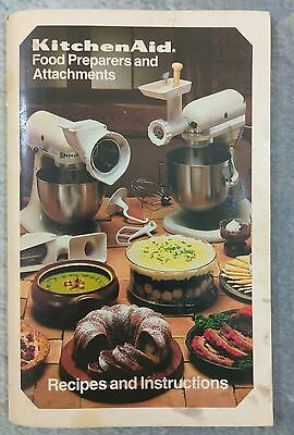 1984 KitchenAid K5SS K4SS Mixers and Attachments Recipes and Instructions Book
