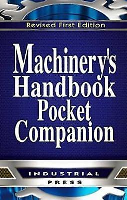 Machinery's Handbook, 30th Edition, Pocket Companion: By McCauley, Christophe...