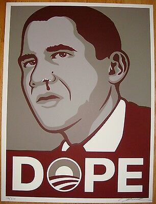 2008 Dope - Barack Obama Themed Silkscreen Art Print by Baxter Orr s/n