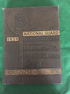 1939 Connecticut National Guard Naval Militia Governor's Guard Yearbook