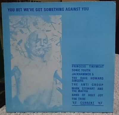 You Bet We've Got Something Against You LP Current 93 Princess Tinymeat