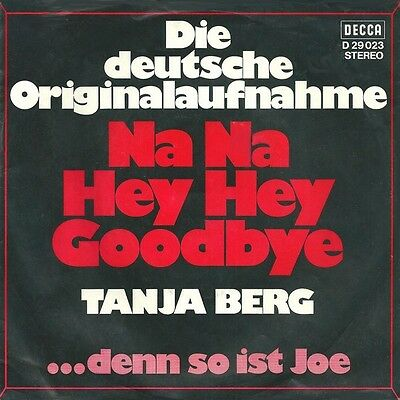 "7"" Single - Tanja Berg - Na Na Hey Hey Goodbye"