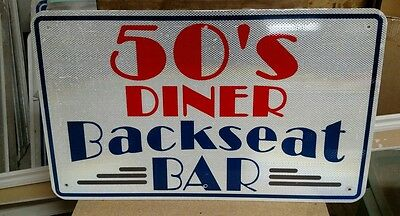 "50's BACKSEAT DINER Reflective Interstate Highway Sign 18"" X 30"" MAN CAVE POOL."