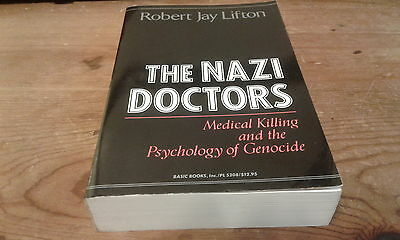 The Nazi Doctors by Robert Jay Lifton 1986-Paperback