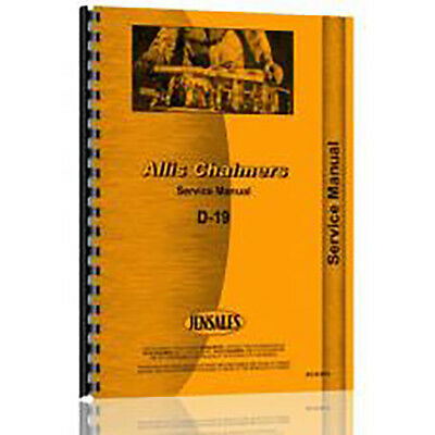 New Tractor Service Manual For Allis Chalmers D19 (Gas and Diesel)