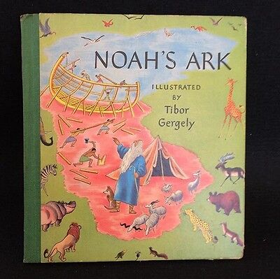 Vintage NOAH'S ARK Childrens Book Beautiful Illustrated Tibor Gergely 1943