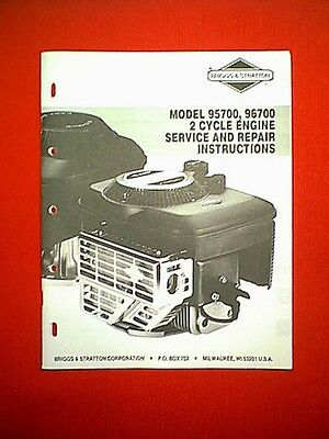 Briggs & Stratton 2 Cycle Engine Models 95700 & 96700 Service & Repair Manual