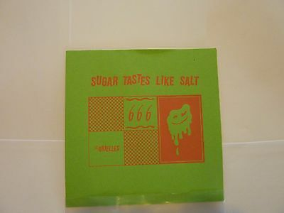 "The Orielles Sugar Tastes Like Salt 7"" Single Very Limited Only 100 Copies"