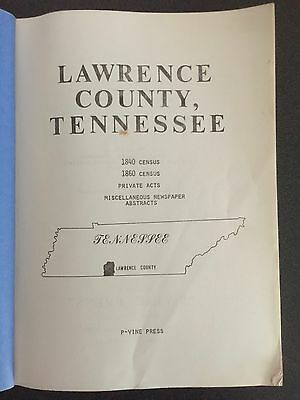 Lawrence County Tennessee 1840, 1860 Census  P-Vine Press