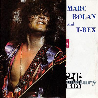 Marc Bolan T.Rex - 20th Century Boy 7""