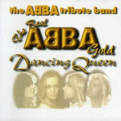 The Abba Tribute Band- The Real Abba Gold - Dancing Queen - CD- BRAND NEW SEALED