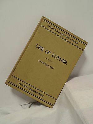 LIFE OF LUTHER BY GUSTAV JUST - 1903 CHURCH HISTORY CONCORDIA PUBLISHING Hardcov