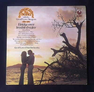 "The Singers And The Songs Geoff Love Singers 12"" Bridge Over Troubled Waters LP"