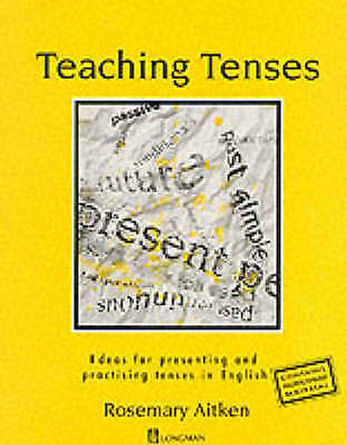 Teaching Tenses by Rosemary Aitken (Paperback, 1991)