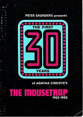 Peter Saunders The First 30 Years of Agatha Christie's Mousetrap 1952-1982