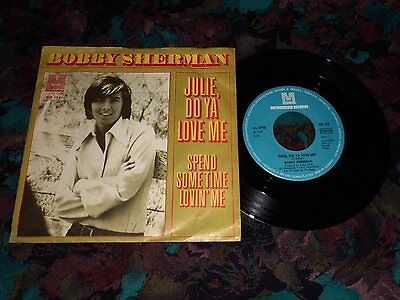 "7""Single - Bobby Sherman - Julie, do ya love me"