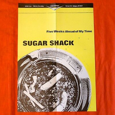 SUGAR SHACK Five Weeks Ahead PROMO POSTER GARAGE Punk Estrus 90s Chantry Texas