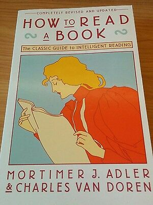 How to Read a Book by Mortimer J. Adler and Charles Van Doren (1972, Paperback,