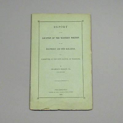 1850 report - Western Portion of Baltimore & Ohio Railroad - Charles Ellet - B&O