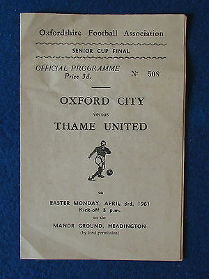 Oxford City v Thame United - 3/4/61 - Oxfordshire FA Senior Cup Final Programme