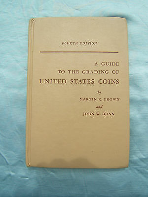 1964 A Guide to the Grading of United States Coins 4th Edition Brown & Dunn