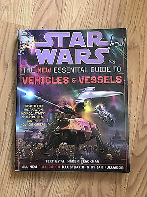 Star Wars The New Essential Guide to Vehicles and Vessels