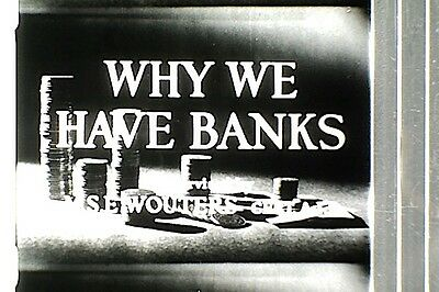 16Mm Film -  Why We Have Banks - 1949  - B/w - Sound - 600'