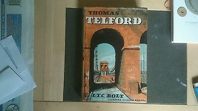 Thomas Telford, by L.T.C. Rolt, 1st UK ed in d/w 1958