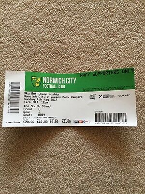 Norwich City V QPR Queens Park Rangers 7/5/17. Immaculate Used Ticket Stub