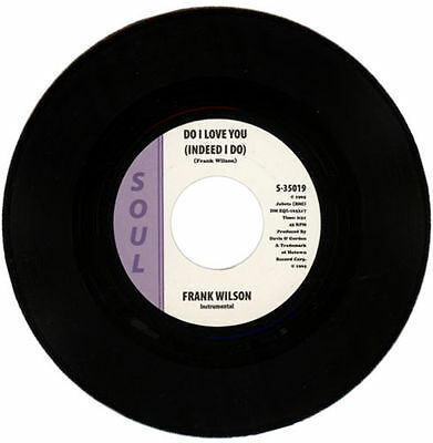 "Frank Wilson  ""do I Love You (Indeed I Do) - Instrumental"" Northern Soul Classic"