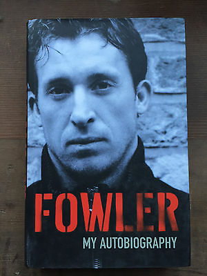 Robbie Fowler SIGNED autobiography - Liverpool