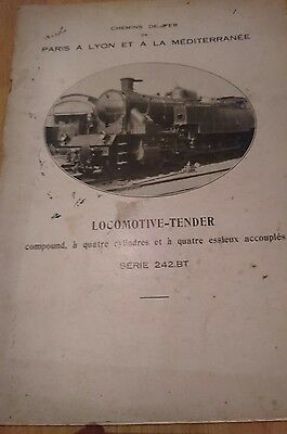 document descriptif locomotive à vapeur 242Bt chemin de fer PLM SNCF trains